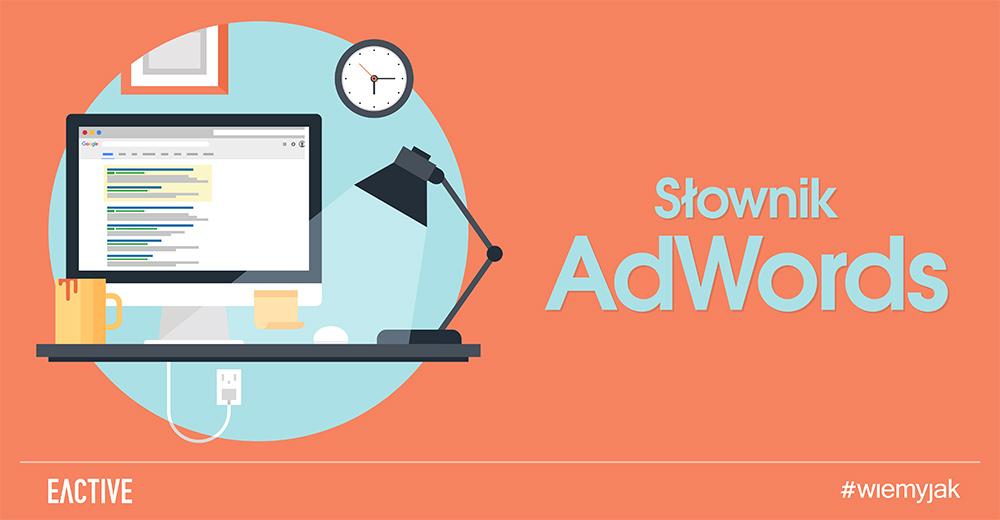 Słownik AdWords - zestawienie pojęć