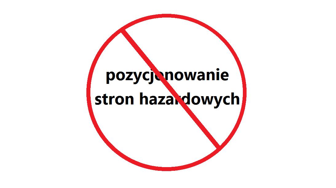 zakaz pozycjonowania stron hazardowych