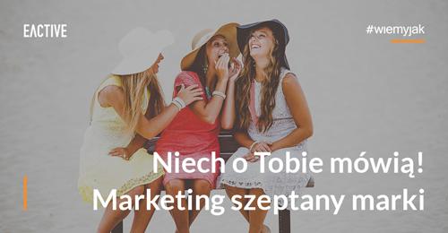 marketing-szeptany-w-internecie-zajawka