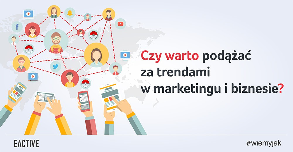 trendy w marketingu