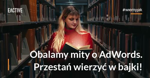 obalamy-mity-o-adwords-zajawka