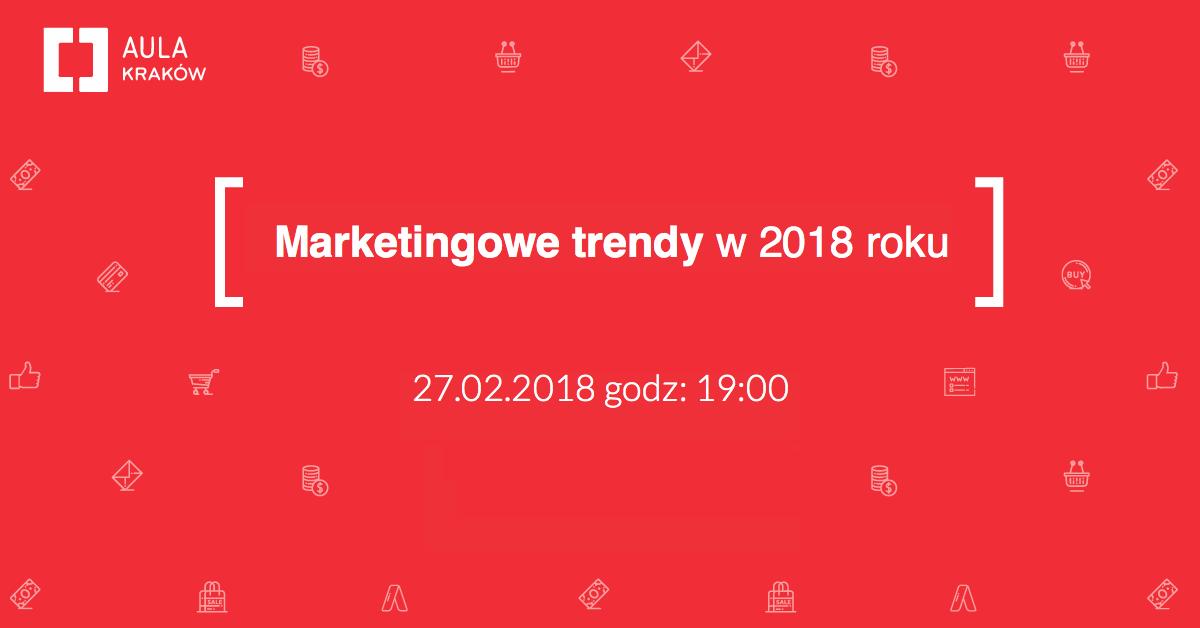 aula polska kraków - trendy marketingowe