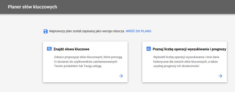 Narzędzie propozycji słów kluczowych - Planer Google nowa wersja