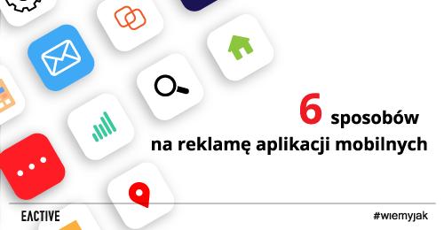 jak-reklamowac-aplikacje-mobilne_zajawka