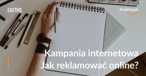 kampania-internetowa-jak-reklamowac-online-mini