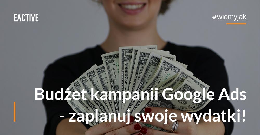 koszty-reklamy-jak-zaplanowac-budzet-google-ads