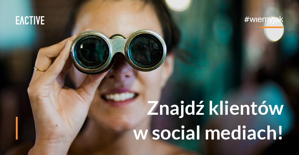 kampania social media - jak znaleźć klientów?