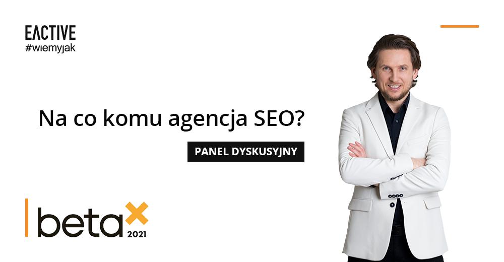 Wystąpienie EACTIVE na InternetBeta 2021 - Michał Kliszczak CEO