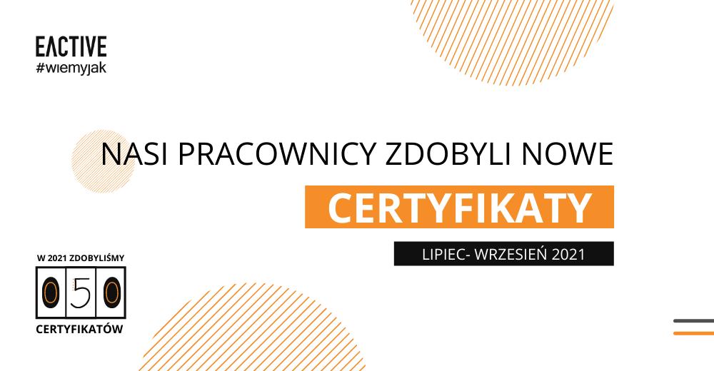 certyfikaty - lipiec - wrzesień 2021